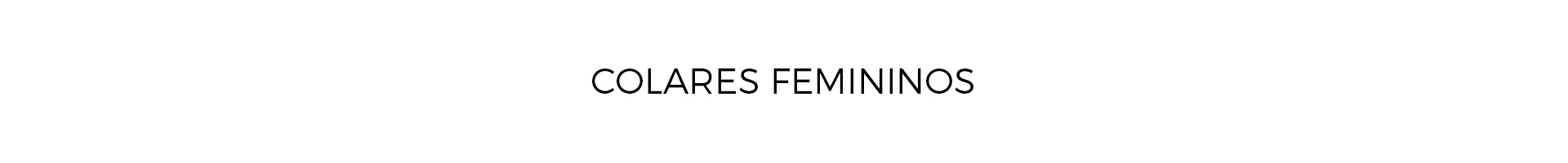 Colares Femininos