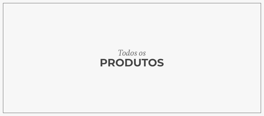 Todos os Produtos